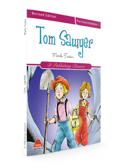 TOM SAWYER (CLASSİCS İN ENGLİSH SERİES-5)
